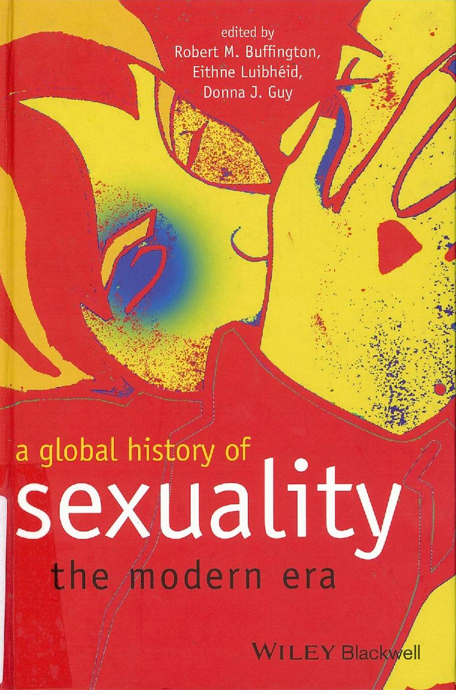 A global history of sexuality the modern era